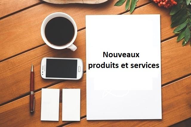 nouveau produit service