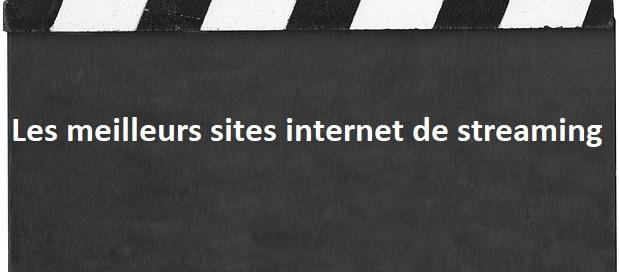 meilleur site streaming