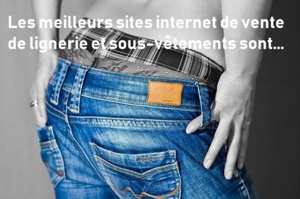 meilleur site internet lingerie