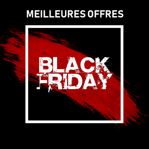 meilleure offre black friday